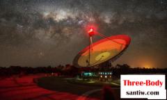 三体人真的来电了?澳望远镜疑收到比邻星神秘信号,频率982M